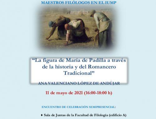 Conferencia deAna Valenciano, «La figura de María de Padilla a través de la historia y delRomancero Tradicional»