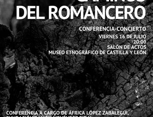 Conferencia – Concierto «Los caminos del Romancero» en el Museo Etnográfico de Castilla y León