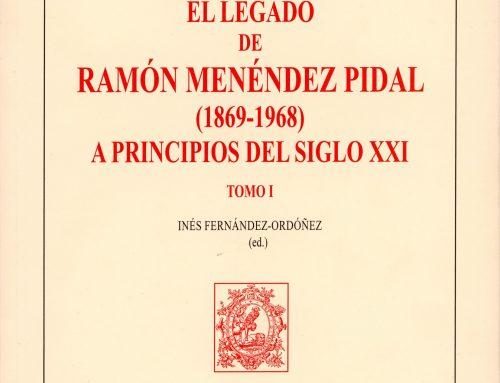 Presentación del libro «El legado de Ramón Menéndez Pidal (1869-1968) a principios del siglo XXI» coordinado por Inés Fernández-Ordóñez